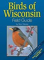 Birds of Wisconsin Field Guide, Second…