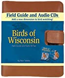 Stan Tekiela: Birds Of Wisconsin: Field Guide. (Book & CD)