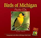 Stan Tekiela: Birds of Michigan Audio CDs: Compatible with Birds of Michigan Field Guide