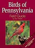 Stan Tekiela: Birds of Pennsylvania Field Guide, Second Edition