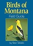 Stan Tekiela: Birds of Montana Field Guide