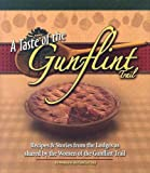 Williamson, Jean: A Taste Of The Gunflint Trail: Recipes & Stories From The Lodges As Shared By The Women Of The Gunflint Trail