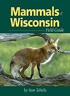 Mammals of Wisconsin Field Guide (Mammals…