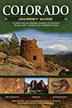 Colorado Journey Guide: A Driving & Hiking…