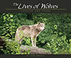 The Lives of Wolves, Coyotes and Foxes by…