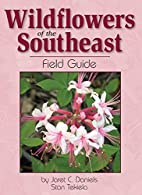 Wildflowers of the Southeast Field Guide by…