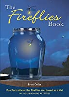 The Fireflies Book: Fun Facts About the…
