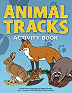 Animal Tracks Activity Book (Color and…
