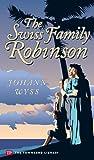 Johann Wyss: The Swiss Family Robinson (Townsend Library Edition)