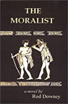 The Moralist by Rod Downey