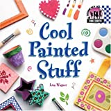 Wagner, Lisa: Cool Painted Stuff