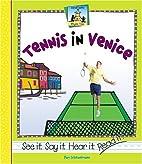 Tennis in Venice (See It, Say It, Hear It,…