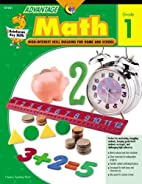 Advantage Math: Grade 1 (Advantage…