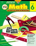 Math Gr. 6 (Advantage Workbooks) by Andrew…