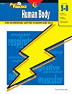 Power Practice: Human Body, Gr. 5-8 by…
