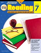 Advantage: Reading, Gr. 7 by Creative…