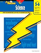 Power Practice: Science, Gr. 5-6 by Creative…