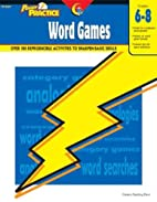 Power Practice: Word Games, Gr.6-8 by Linda…