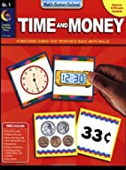 Math Games Galore: Time and Money, Gr. 1 by…