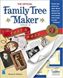 McClure, Rhonda: The Official Family Tree Maker Version 10: Fast&amp;Easy