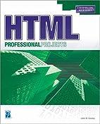 HTML Professional Projects by John W. Gosney
