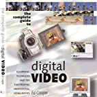 Complete Guide to Digital Video by Ed…