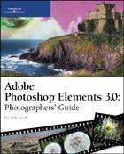 Adobe Photoshop Elements 3.0: Photographers'…