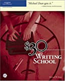 Dean, Michael: $30 Writing School