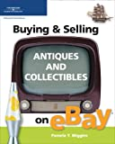 wiggins, pamela: Buying &amp; Selling Antiques and Collectibles on eBay