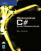 Beginning C# Game Programming (Game…