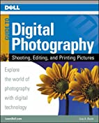 Digital Photography: Your Guide to Taking,…