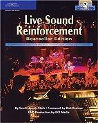 Live Sound Reinforcement, Bestseller Edition…