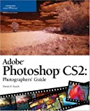 Busch, David D.: Adobe Photoshop CS 2.0: Photographers&#39; Guide