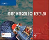 Botello, Chris: Adobe Indesign Cs2: Revealed