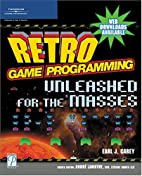 Retro Game Programming: Unleashed for the…