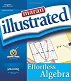 Maran Illustrated Effortless Algebra by…