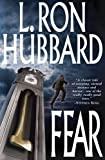 Hubbard, L. Ron: Fear