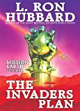 Hubbard, L. Ron: The Invaders Plan