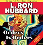 Orders is Orders (Stories from the Golden…