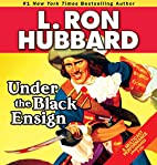 Under the Black Ensign (Stories from the…