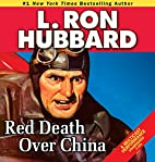 Red Death Over China (Stories from the…