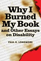 Why I Burned My Book and Other Essays on…