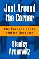 Just Around The Corner: The Paradox Of The…