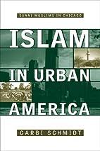Islam in Urban America: Sunni Muslims in…