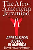 Howard-Pitney, David: The African American Jeremiad: Appeals For Justice In America