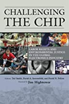 Challenging the Chip: Labor Rights and…