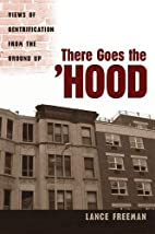 There Goes the Hood: Views of Gentrification…