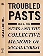 Troubled Pasts: News and the Collective…
