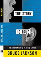 The Story is True: The Art and Meaning of…