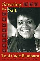 Savoring the Salt: The Legacy of Toni Cade…
